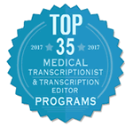 UCF is listed in the TOP 35 Medical Transcriptionist & Transcription Editor Programs in the Country!